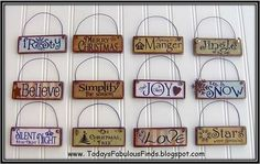 Print the sayings onto scrapbook paper and then Mod Podge onto a cut-up paint stick (for Christmas ornaments) by georgette