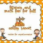 This packet includes my fall literacy packet and math packet combined! With 13 Literacy Centers, and 4 Math Centers. It Includes B