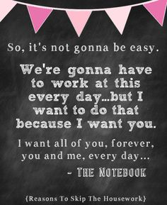 The Notebook {Reasons To Skip The Housework}
