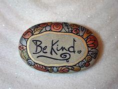 be kind - stone art