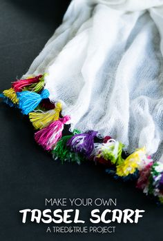 Make Your Own Tassel Scarf - Add a pop of color to a plain scarf with this tassel tutorial! #scarf #plumpicks