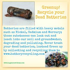 Green Up! Recycle your Dead Batteries