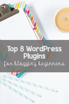Top 8 WordPress plugins for blogging beginners