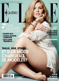 """Self-declared """"international curvy model"""" Justine Legault is on the May 2013 cover of Elle Québec and looks gorgeous in a white shirt and her bare legs. By the fashion industry's standards she is considered a plus-size model with her size 14. We still have a long way to go as a society although recently several, magazines have had curvy-licious models on their cover, such as Tara Lynn for Elle France and Vogue Italia did an entire """"curvy"""" issue with Tara Lynn, Candice Huffine, and Robyn Lawley."""