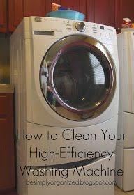 simply organized: how to clean your high-efficiency washing machine