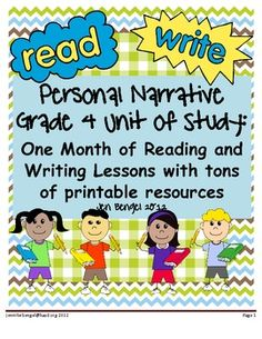 Cover all the grade 4 writing personal narrative standards and much more with this month-long personal narrative/memoir unit of study!  There are also units available in grades 3, 5, and 6. The unit includes 40 lessons (20 for reading and 20 for writing) complete with CCSS, descriptive details, and chart examples for every lesson.  A book list of read-alouds is suggested for each reading lesson.  There are tons of reproducibles and descriptions of both workshops in this 92 page resource!