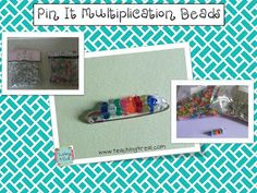 """Pin It"" Multiplication Beads.....a fun way to celebrate mastery of facts."