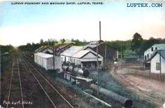 Lufkin Foundry and Machine Shop. Lufkin Industries In It's Infancy