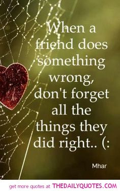 Losing Friendship Quotes   quotes quotes sayings life quotes posted by life quotes life quotes ... friend quotes, remember this, heart, famili, children, thought, real friends, friendship quotes, relationships
