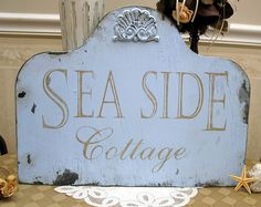 Seaside cottage sign by SignsByDiane, via Flickr