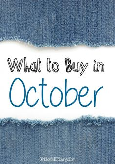 Brr! Do you feel that? Summer is definitely over, especially in the evenings! October may be a great time to do some shopping, though, for seasonal items! Here are some things you should be buying in October to make sure you get the best prices of the year!