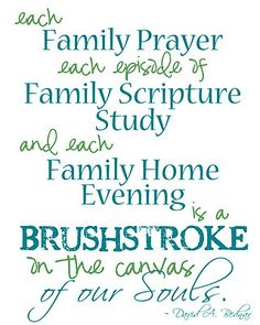 Family Prayer, Family Scriptures, Family Home Evening ... 3 most important things for your family.