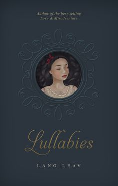 My new book Lullabies will be released Sep 16. Hurry, pre-order now and get 30% off! http://www.amazon.com/Lullabies-Lang-Leav/dp/1449461077/ref=tmm_pap_title_0?ie=UTF8&qid=1405306298&sr=8-1  xo Lang