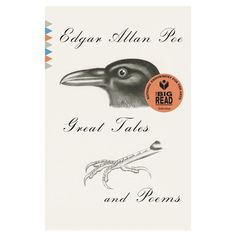 Edgar Allen Poe: Great Tales and Poems