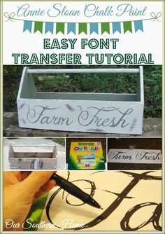 Easy Font Transfer Tutorial with ASCP from Our Southern Home #ascp #anniesloanchalkpaint #painting #fonttransfer