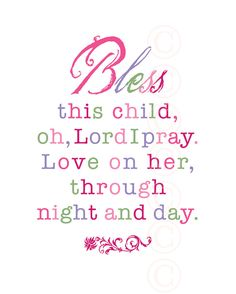 Baby Shower: Girl's Art Print Prayer  Bless This Child  Pink by jeannewinters, $21.00 pink daughters room, child prayer, quotes for little girls room, kids prayers, art prints, little girl room quotes, baby girl quote, girl rooms, baby showers