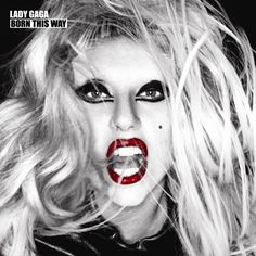 BORN THIS WAY! OUT NOW!
