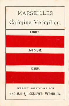 Vermilion. A late 19th century paint colour card. One of many in my collection - http://patrickbaty.co.uk/about/ Centuri Paint, Paint Colours
