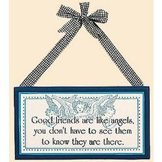 Good Friends Are Like Angels Sign #friends