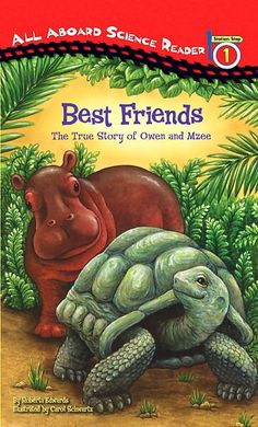 After a natural disaster, which resulted in the loss of his family, a baby hippo named Owen is taken to a zoo, where he and Mzee the tortoise form an unusual friendship.  J599.63 EDW