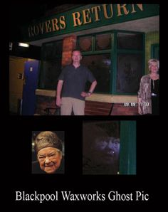 """""""I took this photo at the Blackpool waxworks on 9th August and I think I may have captured a ghost.  As you can see in the attachment there seems to be a face behind my husband.  I was wondering what you thought.  I can assure you that there is no trickery involved and there was nothing in front of him that would have caused a reflection. A resembles the face of one of the actresses that played Ena Sharples in Coronation Street,  who retired to Blackpool and is buried there!"""""""