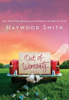 Out of Warranty by Haywood Smith. $18.97. Publisher: St. Martin's Press (January 22, 2013). 384 pages