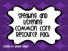COMMON CORE Resource!This 28 page pdf contains everything you need to get started with the Speaking and Listening Common Core Standards. This awesome resource conta...