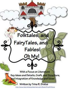 Common Core Folktales, Fairytales, Fables, Oh My! Unit of Study Unit 5 By Trina R. Dralus (RL.2.1, RL.2.2, RL.2.3, RL.2.4, RL.2.5, RL.2.6, RL.2.7, RL.2.9, RL.2.10, W.2.3, W.2.8, SL.2.1, SL.2.2) ($)