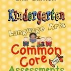 Newly updated 2nd edition. Includes commonly requested items: Student size document, trimester, quarter, and blank for personalization formats. Keep on track with the new English/Language Arts Common Core Standards!  These assessments are complete for the entire year. These valid assessments measure growth from the beginning to the end of the kindergarten year. As they do not change from quarter to quarter, these vaild measurements will truly show your students' growth.