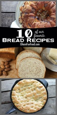 10 Bread Recipes.  F