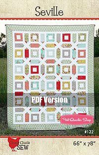Seville Downloadable PDF Quilt Pattern Cluck. Cluck. Sew Quilt Patterns