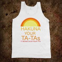 Hakuna Your Ta-Tas - Easily Offended - Skreened T-shirts, Organic Shirts, Hoodies, Kids Tees, Baby One-Pieces and Tote Bags Custom T-Shirts, Organic Shirts, Hoodies, Novelty Gifts, Kids Apparel, Baby One-Pieces | Skreened - Ethical Custom Apparel