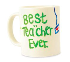 """""""Best Teacher Ever"""" Mug"""