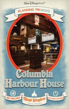 Walt Disney World Planning Pins: Columbia Harbour House