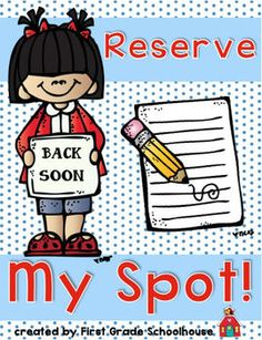 Reserve My Spot! by First Grade Schoolhouse. Classroom management tool. Packet of signs that students can use to save materials/spot when they  temporarily leave an area of the classroom. FREE DOWNLOAD.