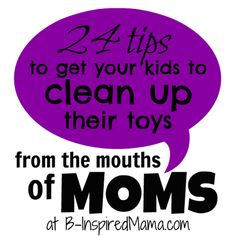 24 Kids Toy Clean Up Tips [From the Mouths of Moms]