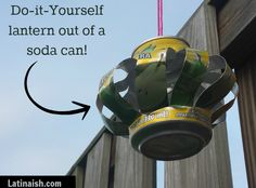 DIY soda can lantern! #LowesCreative #LowesCreativeIdeas #Lowes #LowesCreativa #sponsored #recycled #craft