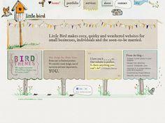 littlebirdllc.com - I'm current partner and lead design/developer for Little Bird LLC, a little web design firm I started with my husband.