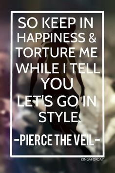 I'm Low On Gas and You Need a Jacket - Pierce The Veil
