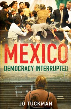 Political plurality in Mexico may now be firmly establishedand elections may be generally free and fair, but the country still has far from embraced full democratic transition, argues Jo Tuckman in her new book. Click here to read more: http://blogs.lse.ac.uk/lsereviewofbooks/2012/07/26/book-review-mexico-democracy-interrupted/#