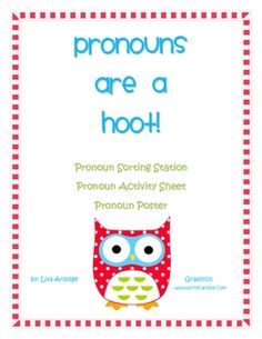 Pronouns are a hoot!  Very cute pronoun work! Repinned by SOS Inc. Resources. Follow all our boards at pinterest.com/sostherapy for therapy resources.