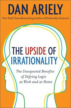 Focusing on our behaviors at work and in relationships, he offers new insights and eye-opening truths about what really motivates us.  http://www.amazon.com/Upside-Irrationality-Unexpected-Benefits-Defying/dp/B004NSVE50/?tag=siftitheworld-20