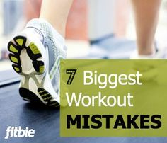 These seemingly minor missteps could mean the difference between meh and uh-mazing results. | Fitbie