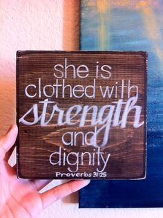 She is Clothed with Strength and Dignity - Made to Order - Christian Art, Mother's Day