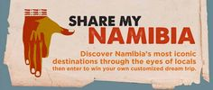 win a Namibia trip! Namibia is a land of endless horizons. Sky-scraping dunes crash into jagged coastline. Joyful music rings over the savannah. Adventure is at every turn.