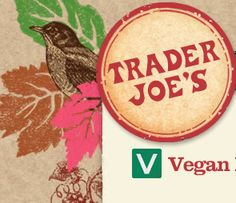 what's vegan at trader joe's! #MyVeganJournal