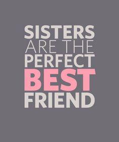 i love my sissies!
