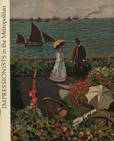Impressionists in the Metropolitan / [by Margaretta M. Salinger, Associate curator of European paintings], 1968. Metropolitan Museum of Art Publications.  The Metropolitan Museum of Art, New York. Thomas J. Watson Library (b16962497) | The cover of a 1968 collection catalog. #Impressionism #Monet