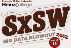 Big Data Blowout at SXSWi