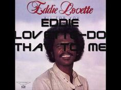 Eddie Lovette Do that to me one more time